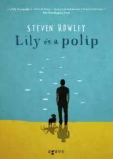 Steven Rowley - Lily �s a polip