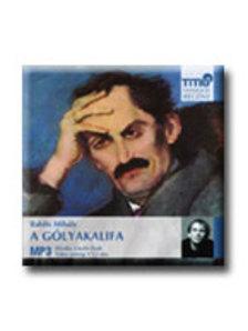 Babits Mihály - A gólyakalifa - hangoskönyv