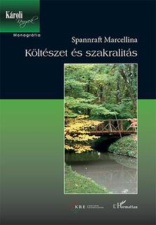 Spannraft Marcellina - K�lt�szet �s szakralit�s