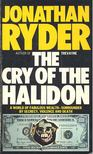 RYDER, JONATHAN - The Cry of the Halidon [antikv�r]