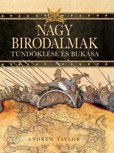 Andrew Taylor - NAGY BIRODALMAK T�ND�KL�SE �S BUK�SA