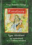 Varga Domokos Gy�rgy - Tittyfirity (dedik�lt) [antikv�r]