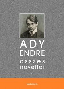 Ady Endre - Ady Endre �sszes novell�i IV. k�tet [eK�nyv: epub, mobi]