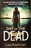 Brackman, Lisa - Day of the Dead [antikvár]