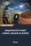 Mónika Bánrévi - Meghökkentő mesék múltból,  jelenből és jövőből [eKönyv: epub,  mobi]