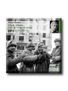 M�RAI S�NDOR - F�LD, F�LD! ... - HANGOSK�NYV - MP3