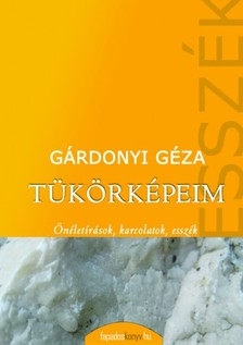 GÁRDONYI GÉZA - Tükörképeim (9 elbeszéléskötet) [eKönyv: epub, mobi]