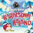 Tomi Kontio - Angry Birds - Karácsonyi kaland
