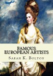Murat Ukray Sarah K. Bolton, - Famous European Artists [eK�nyv: epub,  mobi]