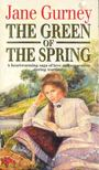 GURNEY, JANE - The Green of the Spring [antikv�r]