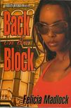 MADLOCK, FELICIA - Back on the Block [antikv�r]