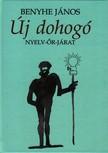 Benyhe János (szerk.) - ÚJ DOHOGÓ - NYELV-ŐR-JÁRAT