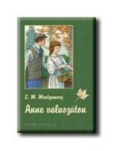 MONTGOMERY, L.M. - Anne válaszúton - KEMÉNY BORÍTÓS