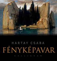 Hartay Csaba - F�nyk�pavar