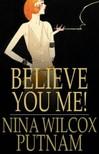 Putnam Nina Wilcox - Believe You Me! [eK�nyv: epub,  mobi]