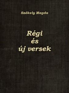 Sz�kely Magda - R�gi �s �j versek [eK�nyv: epub, mobi]