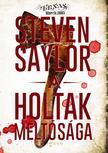 Steven Saylor - A holtak m�lt�s�ga