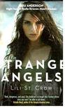 St CROW, LILI - Strange Angels [antikv�r]