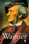 Tanner, Michael - Wagner