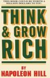 Napoleon Hill - Think and Grow Rich! [eKönyv: epub,  mobi]