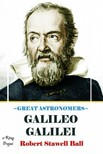 Ball Robert Stawell - Great Astronomers (Galileo Galilei) [eK�nyv: epub,  mobi]