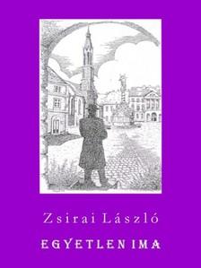 Zsirai L�szl� - Egyetlen ima [eK�nyv: epub, mobi]