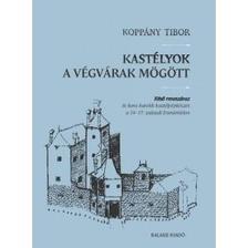 Kopp�ny Tibor - Kast�lyok a v�gv�rak m�g�tt
