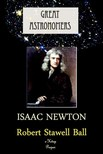 Ball Robert Stawell - Great Astronomers (Isaac Newton) [eK�nyv: epub,  mobi]