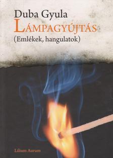 Duba Gyula - Lámpagyújtás
