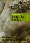 Hegedűs Géza - Ábrahám regéje [eKönyv: epub,  mobi]