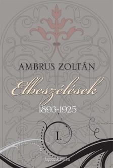 Ambrus Zolt�n - Elbesz�l�sek I. r�sz [eK�nyv: epub, mobi]
