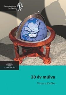 Murak�zi L�szl� (szerk.) - 20 �v m�lva - vissza a j�v�be [eK�nyv: epub, mobi]