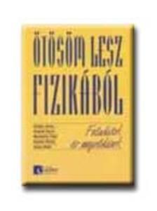 GULYÁS-HONYEK-MARKOVITS - MK-2869-8/UB ÖTÖSÖM LESZ FIZIKÁBÓL FELADATOK ÉS MEGOLDÁSOK