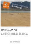Edgar Allan Poe - A vörös halál álarca [eKönyv: epub,  mobi]