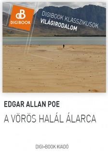 Edgar Allan Poe - A v�r�s hal�l �larca [eK�nyv: epub, mobi]