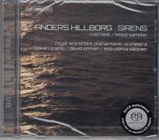HILLBORG - SIRENS,BEAST SAMPLER,COLD HEAT,SACD
