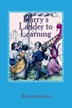 - Harry's Ladder to Learning [eK�nyv: epub,  mobi]