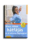 FROB�SE, INGO DR. - NINCS T�BB� H�TF�J�S - AZ �J H�TTORNA SEG�TS�G�VEL