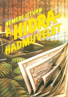 NEMERE ISTV�N - A hidra hadm�velet [eK�nyv: epub, mobi]