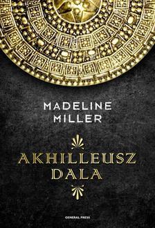 Madeline Miller - Akhilleusz dala #