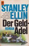 Ellin, Stanley - Der Geldadel [antikv�r]
