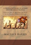 Murat Ukray Maurice H. Harris, - A Thousand Years of Jewish History [eK�nyv: epub,  mobi]