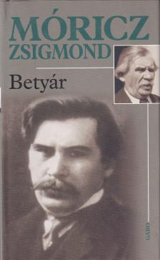 M�RICZ ZSIGMOND - Bety�r
