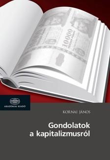 Kornai J�nos - Gondolatok a kapitalizmusr�l [eK�nyv: epub, mobi]