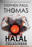 THOMAS, STEPHEN PAUL - Halál a csillagokban