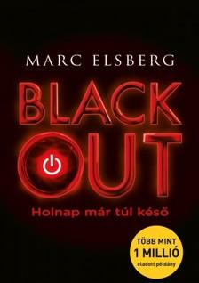 Marc Elsberg - Blackout - Holnap már túl késő  [eKönyv: epub, mobi]