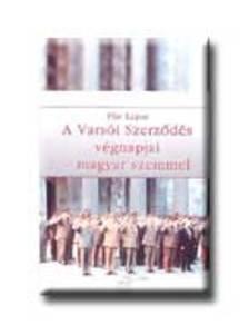 F�r Lajos - A Vars�i szerz�d�s v�gnapjai magyar szemmel