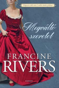 Francine Rivers - Megváltó szeretet [eKönyv: epub, mobi]