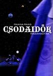 Raana Raas - CSODAID�K 2. - KISZAKADTAK