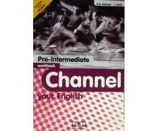 - CHANNEL YOUR ENGLISH PRE-INTERMEDIATE MF.